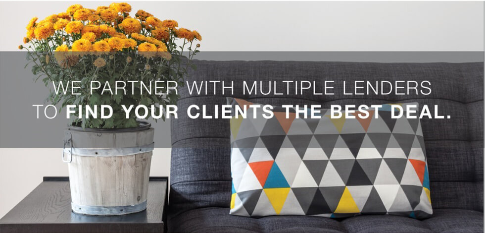 We partner with multiple lenders to find your clie